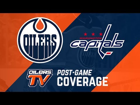 ARCHIVE | Post-Game Coverage - Oilers vs. Capitals