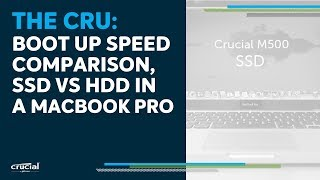 the cru boot up speed ssd vs hdd in macbook pro