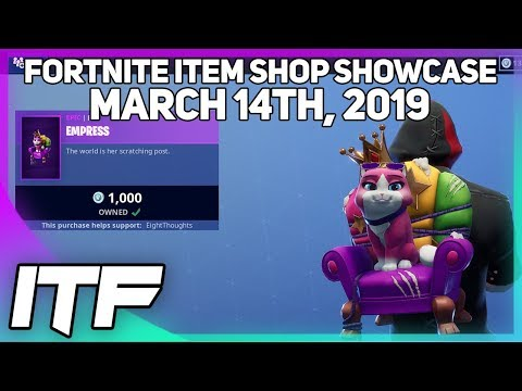 Fortnite Item Shop *NEW* EMPRESS PET! [March 14th, 2019] (Fortnite Battle Royale)