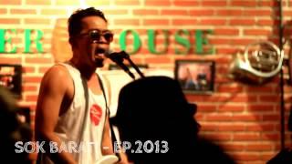 KEBUNKU - SOK BARAT! LIVE AT RAWKTOBEER 2014