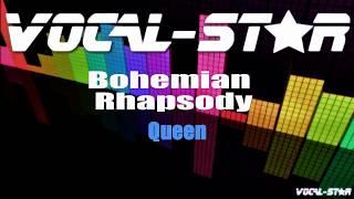 Queen - Bohemian Rhapsody (Karaoke Version) with Lyrics HD Vocal-Star Karaoke