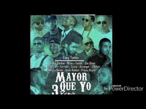 Mayor que yo 4 (Remix) Bad Bunny, Romeo Santos, Daddy Yankee, ,Fever, Wisin, Yandell, Ozuna, ETC.