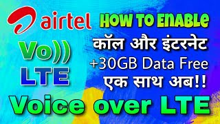 How To Enable airtel VoLTE | Get 30GB Free 4G Data | Register airtel VoLTE Beta Tester