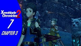 Xenoblade Chronicles 2 - Walkthrough #07 - Chapter 3: Our Own War [Nintendo Switch]