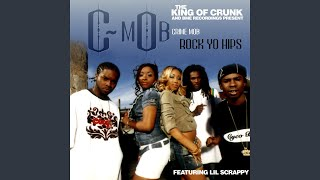 Rock Yo Hips (feat. Lil Scrappy) (Radio Edit)