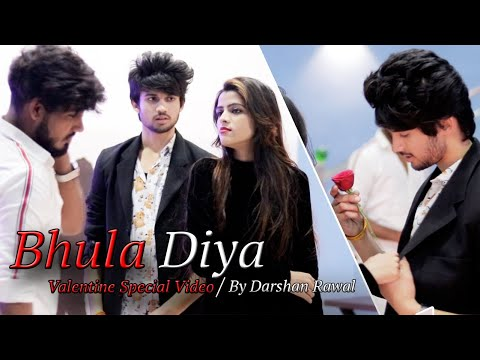 Bhula Diya - Darshan Raval | Valentine's Day Special | Story By Unknown Boy varun Mp3