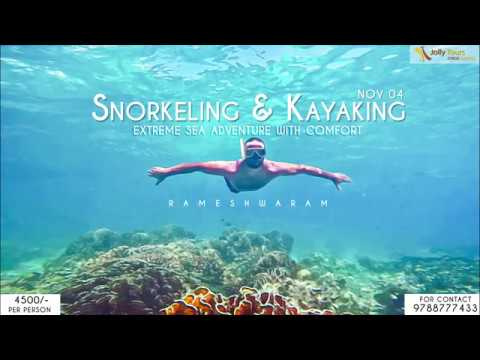 Rameshwaram Snorkeling & Kayaking Nov 4th &5th 2017