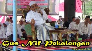 Video Gus Nif di Pengajian Haul Mbah Sulaiman dan Idaroh Ghusniyah Jatman Wedung Demak download MP3, 3GP, MP4, WEBM, AVI, FLV November 2017