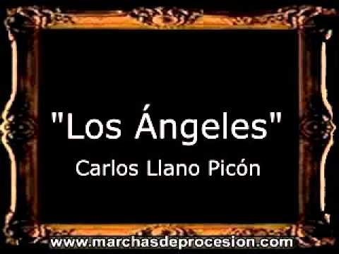 Los Ángeles - Carlos Llano Picón [BM]
