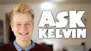 Ask Kelvin #1
