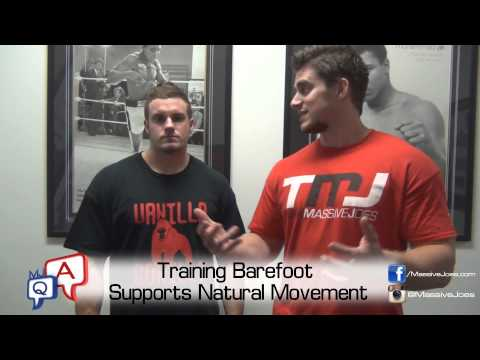 What Are The Benefits of Training Barefoot? MassiveJoes.com MJ Q&A Vibram Five Fingers Shoes Bare
