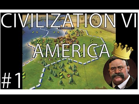 Let's Play Civilization 6 - King America - Ep. 1!