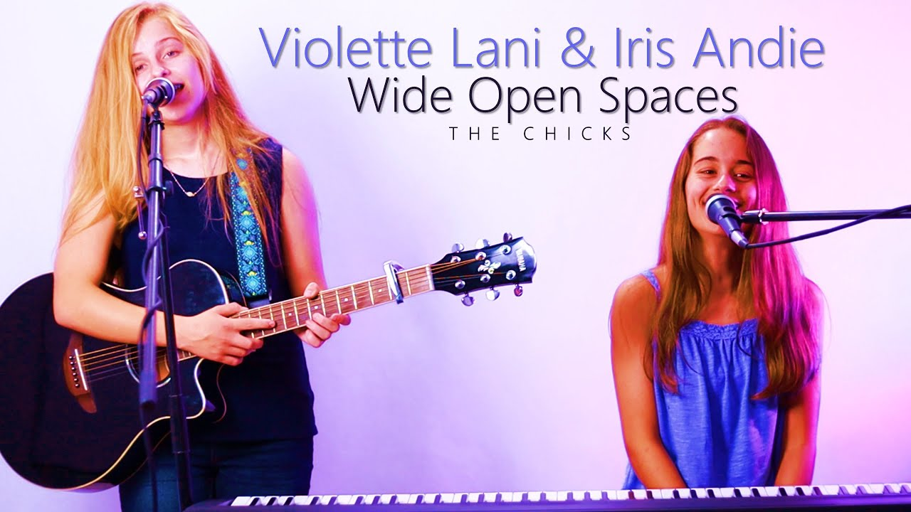 Download *BLOOPERS AT THE END* Wide Open Spaces - The Chicks (Raw Cover by Iris Andie ft. Violette Lani)