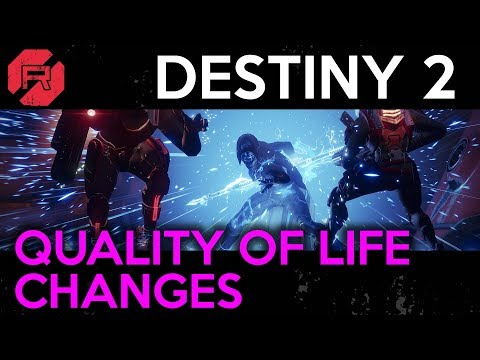 Destiny 2 Quality of Life Changes