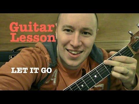 Let it Go ★ Guitar Lesson ★ Standard...