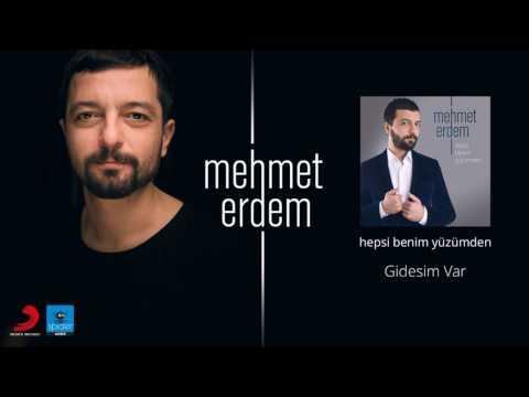 Mehmet Erdem | Gidesim Var | Official Audio Release©