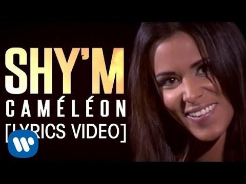 Shy'm - Caméléon (Lyrics Video)