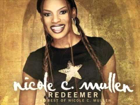 Nicole C. Mullen - On My Knees