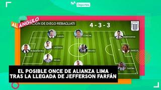 Jefferson Farfán en Alianza Lima: ¿Cómo jugarán con la llegada de la 'Foquita'? | AL ÁNGULO