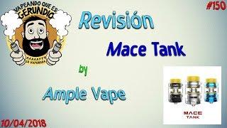 #150 Revisión Mace Tank by Ample Vape