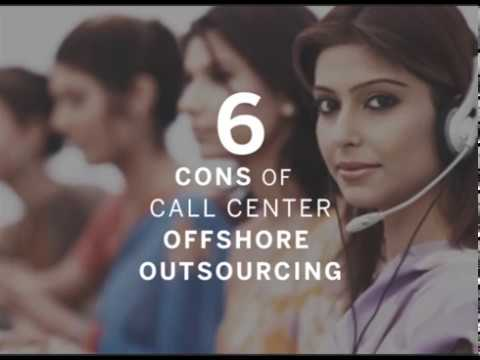 6 Cons of Choosing an Offshore Call Center