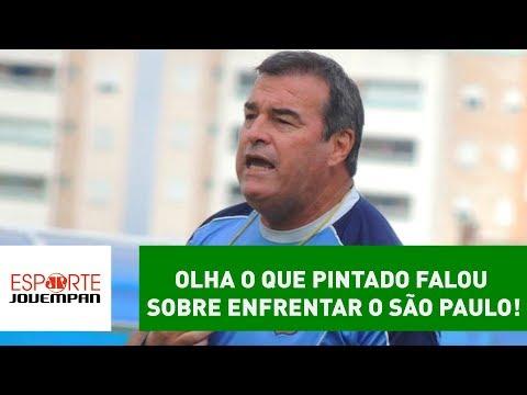 OLHA o que PINTADO falou sobre enfrentar o SÃO PAULO!
