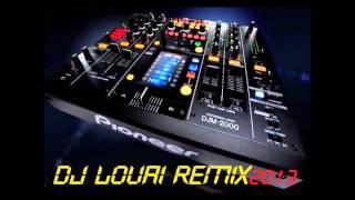 dj louai Encore   Le Disc Jockey remix 2013