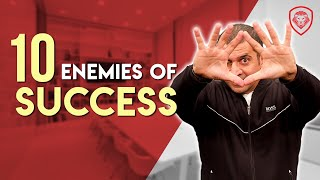 10 Enemies of Success
