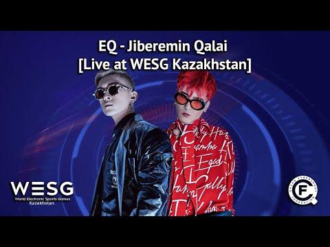 EQ - Jiberemin Qalai [Live at WESG Kazakhstan]