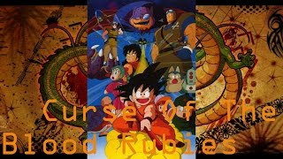 Dragon Ball December Ep.1 Curse Of The Blood Rubies