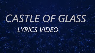 Castle Of Glass LINKIN PARK LYRICS.mp3