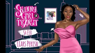 Skinny Girl In Transit S4E10 : Liars Perish