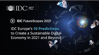 Top 10 ICT Predictions for Europe in 2021 and Beyond