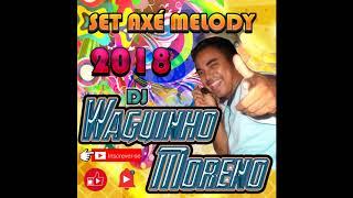 SET AXE MELODY REMIX  ( remix dj Meury )