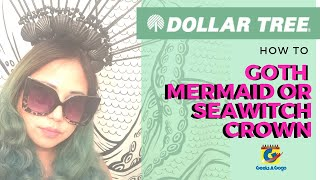 LESS THAN $10 Sea Witch Crown - Dollar Store DIY
