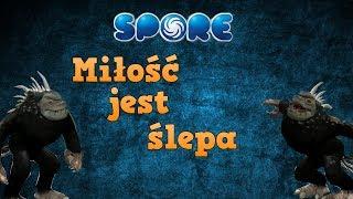 Let's play Spore 3#2 - Miłość jest Ślepa