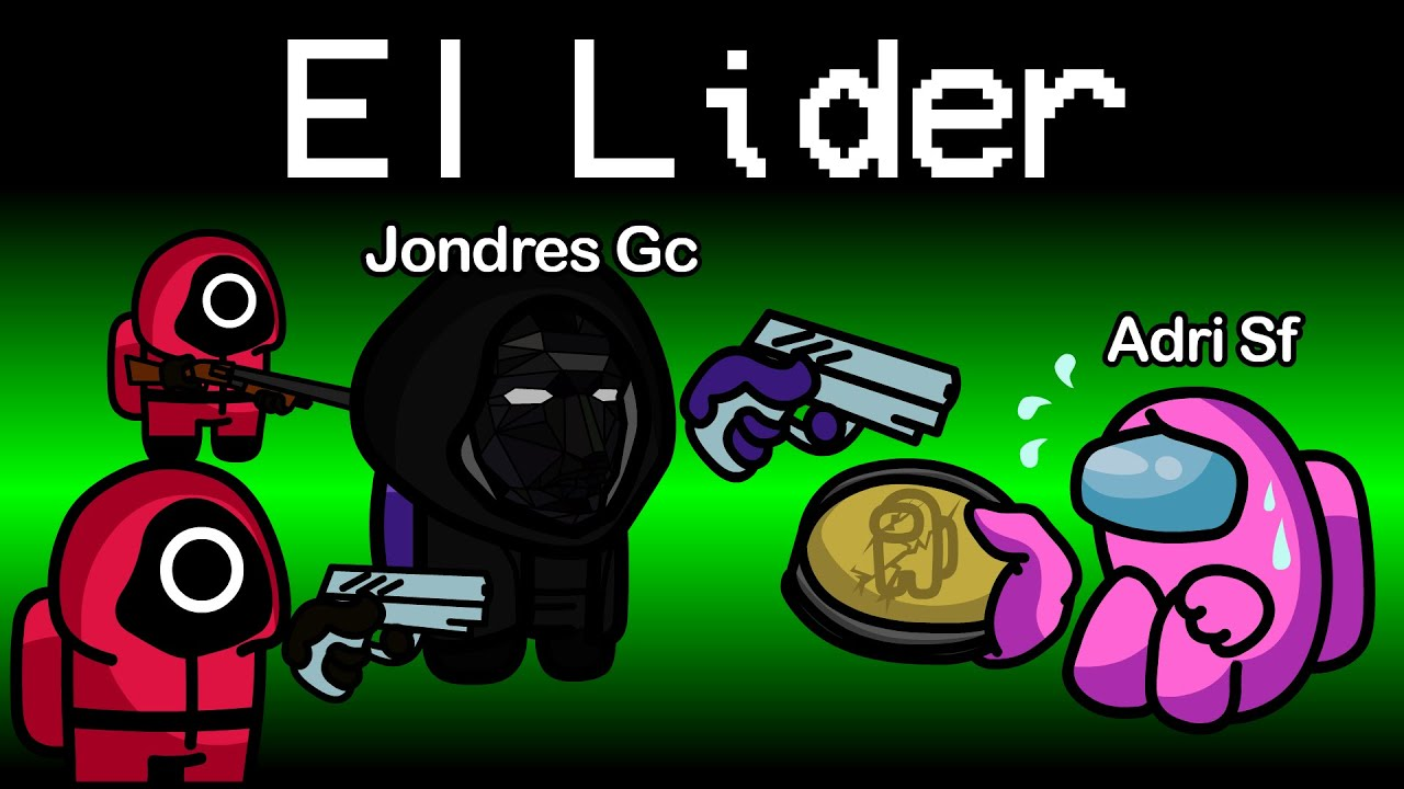 Download SOY EL LIDER EN EL JUEGO DEL CALAMAR   BATALLA DE IMPOSTORES DE AMONG US   SQUID GAME   JONDRES GC