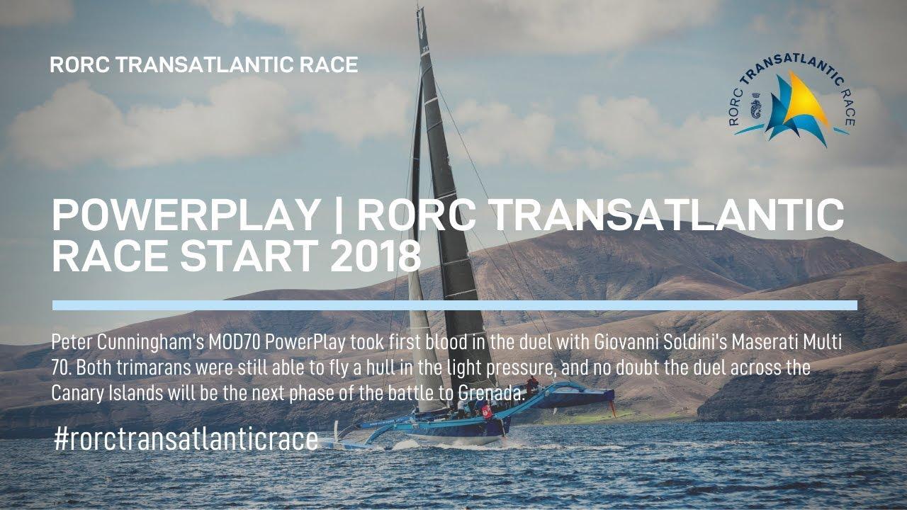 PowerPlay | RORC Transatlantic Race Start 2018