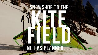 Snowshoe to the kite field.... Not quite as planned