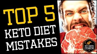 Top 5 Common Mistakes Made on a Ketogenic Diet