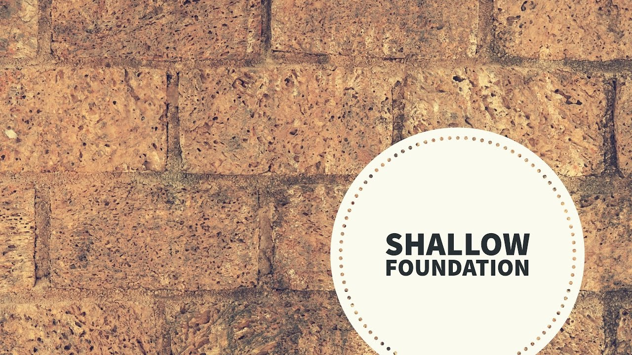 what is shallow foundation basic civil engineering videos youtube