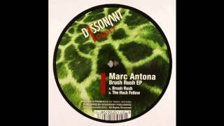 Marc Antona - Brush Rush |Dissonant|