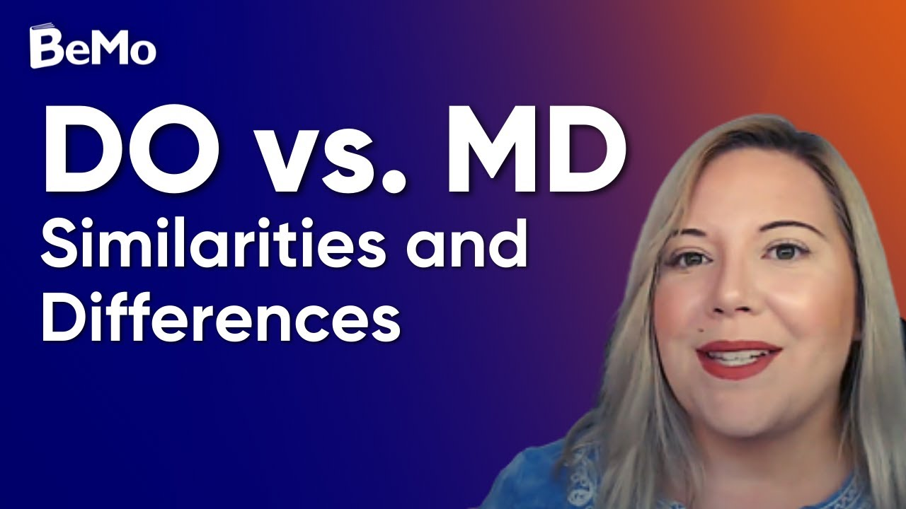 What is a DO vs MD? What are the Differences & Similarities? | BeMo