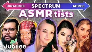 Do All ASMR Artists Think The Same? | Spectrum