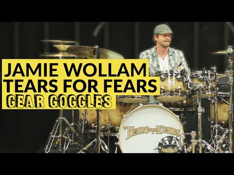 Jamie Wollam | Tears For Fears Drummer | Gear Goggles
