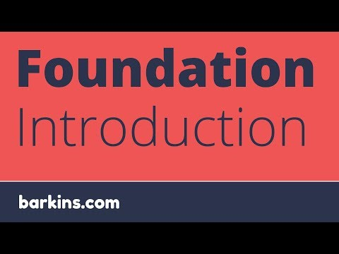 Foundation Introduction
