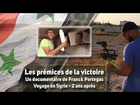 [Syrie] Les prémices de la victoire - Le documentaire