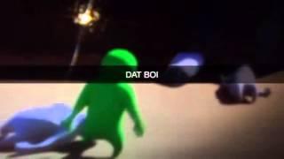 DAT BOI ATTACKS