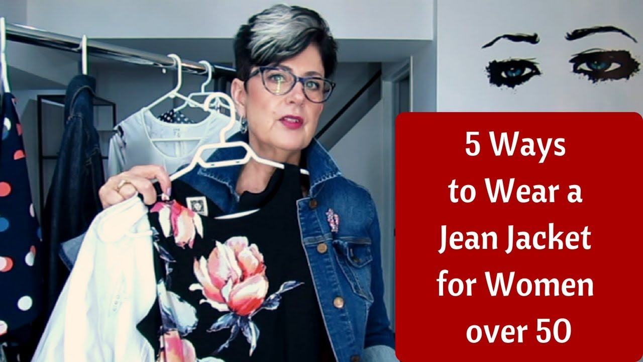 e23dfe09500 5 WAYS TO WEAR A JEAN JACKET FOR WOMEN OVER 50 - YouTube