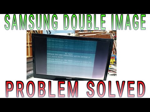 SAMSUNG LED TV DOUBLE IMAGE PROBLEM SOLVED